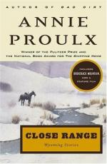 Close Range: Wyoming Stories by E. Annie Proulx