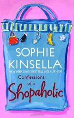 Confessions of a Shopaholic by Madeleine Wickham