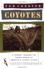 Coyotes: A Journey Through the Secret World of America's Illegal Aliens by Ted Conover