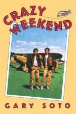 Crazy Weekend: A Novel by Gary Soto