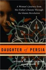 Daughter of Persia: A Woman's Journey from Her Father's Harem Through the Islamic Revolution by Sattareh Farmanfarmaian