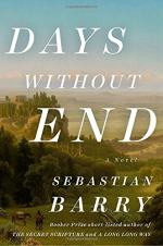 Days Without End: A Novel by Sebastian Barry