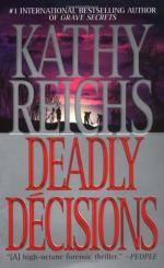 Deadly Decisions by Kathy Reichs