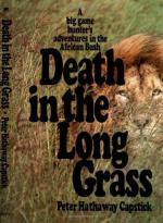 Death in the Long Grass by Peter H. Capstick