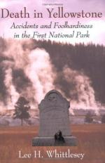 Death in Yellowstone: Accidents and Foolhardiness in the First National Park by Lee Whittlesey