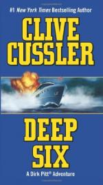 Deep Six by Clive Cussler