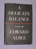 A Delicate Balance: A Play by Edward Albee