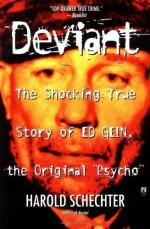 Deviant: The Shocking True Story of Ed Gein, the Original Psycho by Harold Schechter