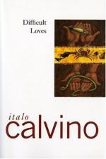 Difficult Loves by Italo Calvino