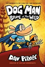 Dog Man: Lord of the Fleas and Brawl of the Wild by Dav Pilkey