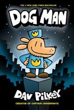 Dog Man (Dav Pilkey) by Dav Pilkey