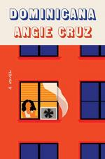 Dominicana by Angie Cruz