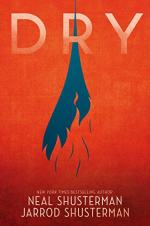 Dry: A Novel by Neal Shusterman