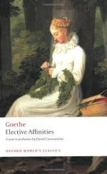 Elective Affinities; by Johann Wolfgang von Goethe