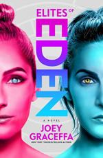 Elites of Eden by Graceffa, Joey