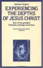 Experiencing the Depth of Jesus Christ: The Autobiography by Jeanne Marie Bouvier de la Motte Guyon