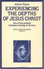 Experiencing the Depth of Jesus Christ: The Autobiography by Jeanne Marie Bouvier de la Motte Guyon