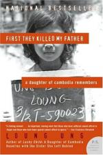 First They Killed My Father by Ung, Loung