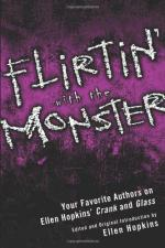Flirtin' with the Monster: Your Favorite Authors on Ellen Hopkins' Crank and Glass by Niki Burnham