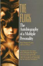 Flock: The Autobiography of a Multiple Personality by Joan Frances Casey