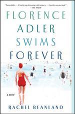 Florence Adler Swims Forever by Rachel Beanland