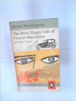 The Short, Happy Life of Francis Macomber by Ernest Hemingway