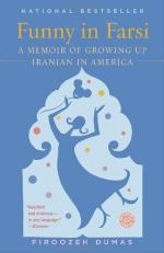 Funny in Farsi: A Memoir of Growing Up Iranian in America by Firoozeh Dumas