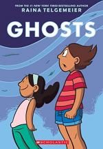 Ghosts: A Novel by Raina Telgemeier