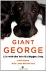 Giant George: Life with the World's Biggest Dog by Dave Nasser