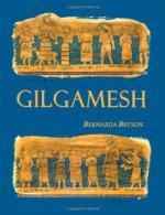 Gilgamesh: Man's First Story by Bernarda Bryson Shahn