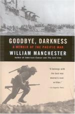 Goodbye, Darkness: A Memoir of the Pacific War by William Manchester