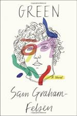 Green: A Novel by Graham-Felsen, Sam
