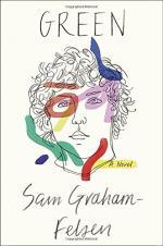 Green: A Novel by Graham-Felsen, Sam