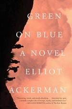 Green on Blue by Elliot Ackerman