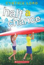 Half a Chance: A Novel by Cynthia Lord