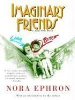 Imaginary Friends by Nora Ephron