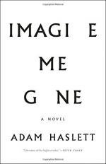 Imagine Me Gone by Adam Haslett