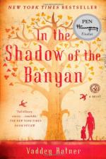 In the Shadow of the Banyan: A Novel by Vaddey Ratner