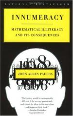 Innumeracy: Mathematical Illiteracy and Its Consequences by John Allen Paulos