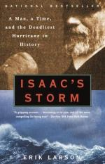 Isaac's Storm: A Man, a Time, and the Deadliest Hurricane in History by Erik Larson