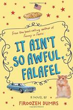 It Ain't So Awful Falafel by Firoozeh Dumas