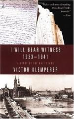 I Will Bear Witness: A Diary of the Nazi Years, 1933-1941 by Victor Klemperer