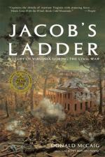 Jacob's Ladder: A Story of Virginia During the War by Donald McCaig