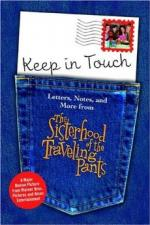 Keep in Touch: Letters, Notes, and More from the Sisterhood of the Traveling Pants by Random House