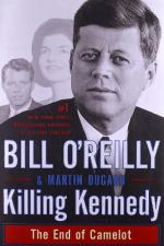 Killing Kennedy: The End of Camelot by Bill O'Reilly (commentator)
