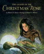 The Legend of the Christmas Rose by Selma Lagerlöf