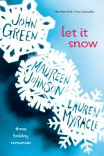 Let It Snow: Three Holiday Romances by John Green