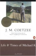 Life and Times of Michael K by John Maxwell Coetzee