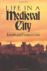 Life in a Medieval City by Frances and Joseph Gies