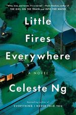 Little Fires Everywhere by Ng, Celeste